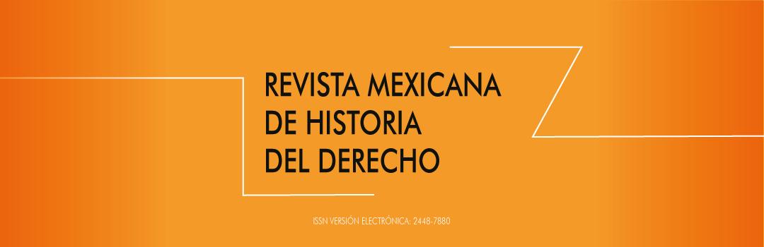 Revista Mexicana de Historia del Derecho